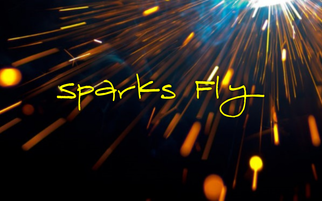 Sparks Fly with Christ